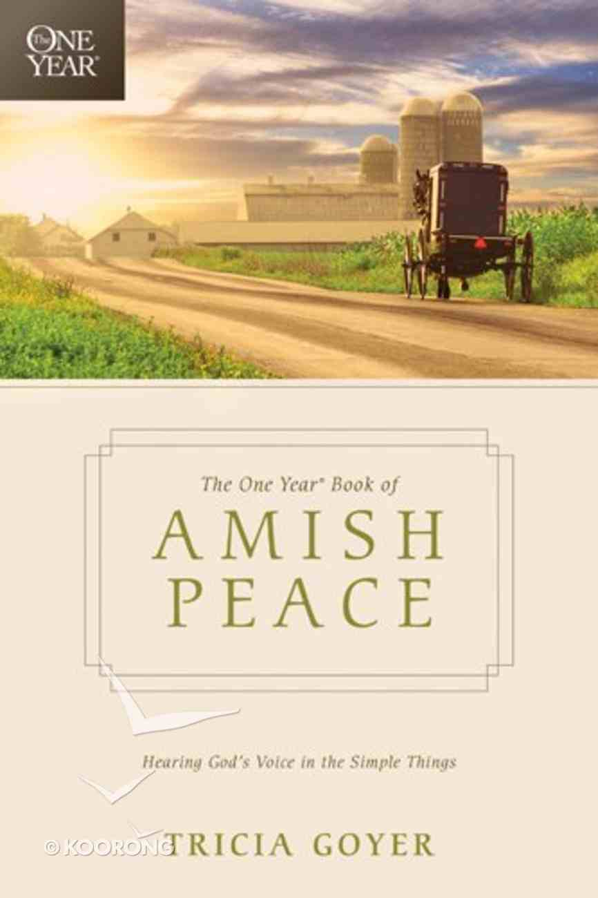 The One Year Book of Amish Peace Paperback