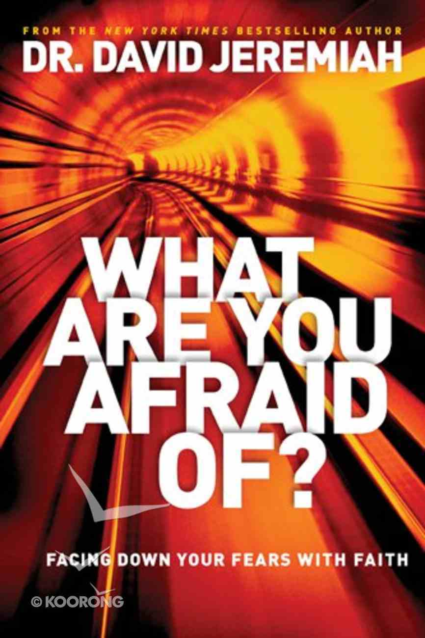 What Are You Afraid Of? Hardback