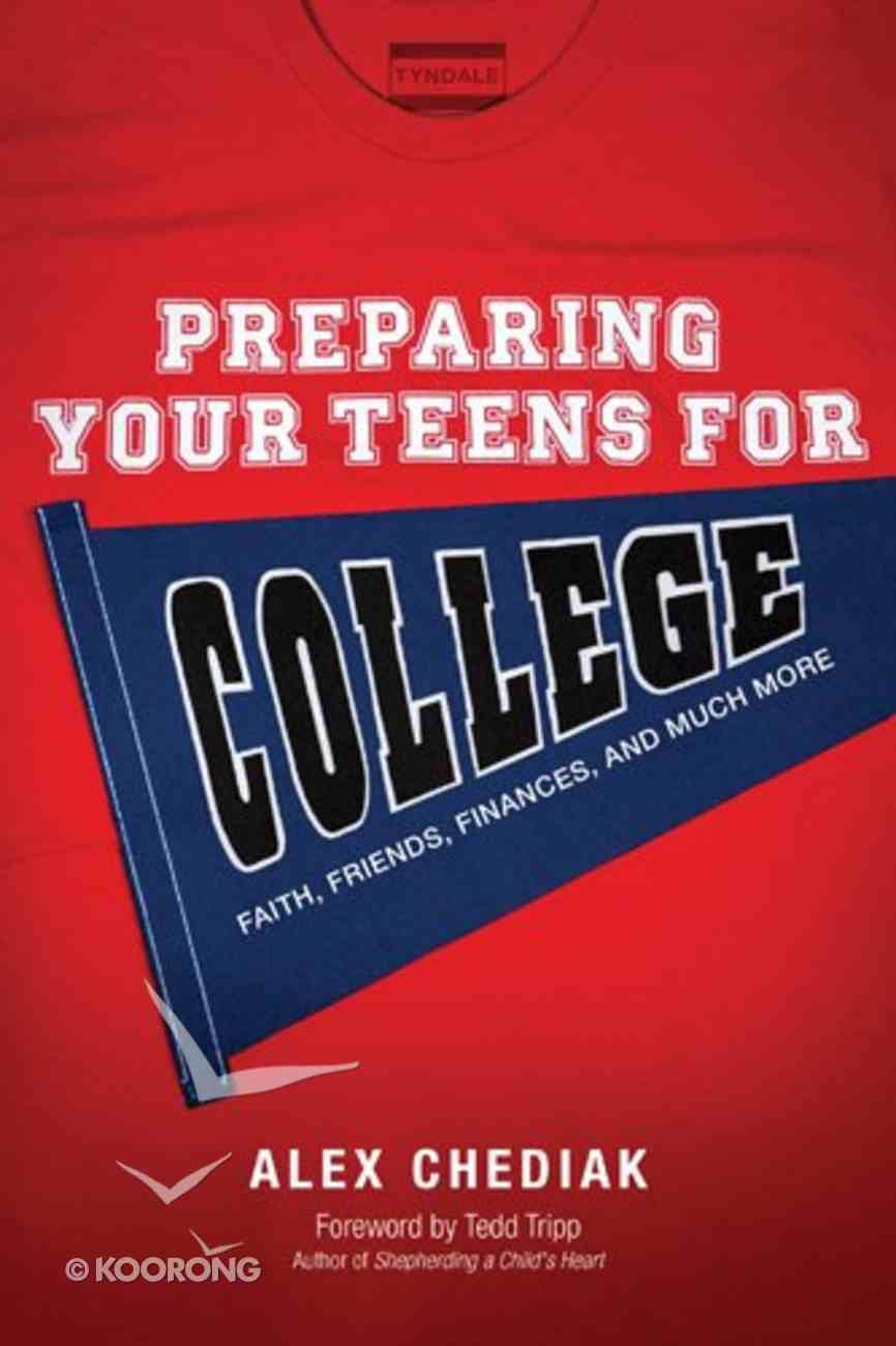 Preparing Your Teens For College Paperback
