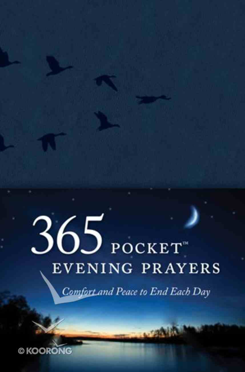 365 Pocket Evening Prayers: Comfort and Peace to End Each Day Imitation Leather