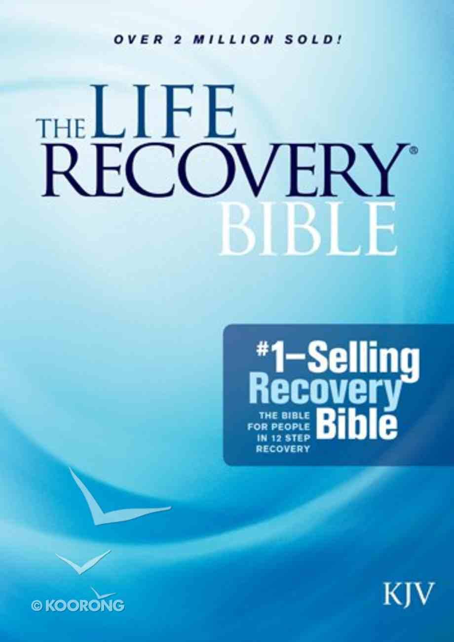 KJV Life Recovery Bible (Black Letter Edition) Paperback