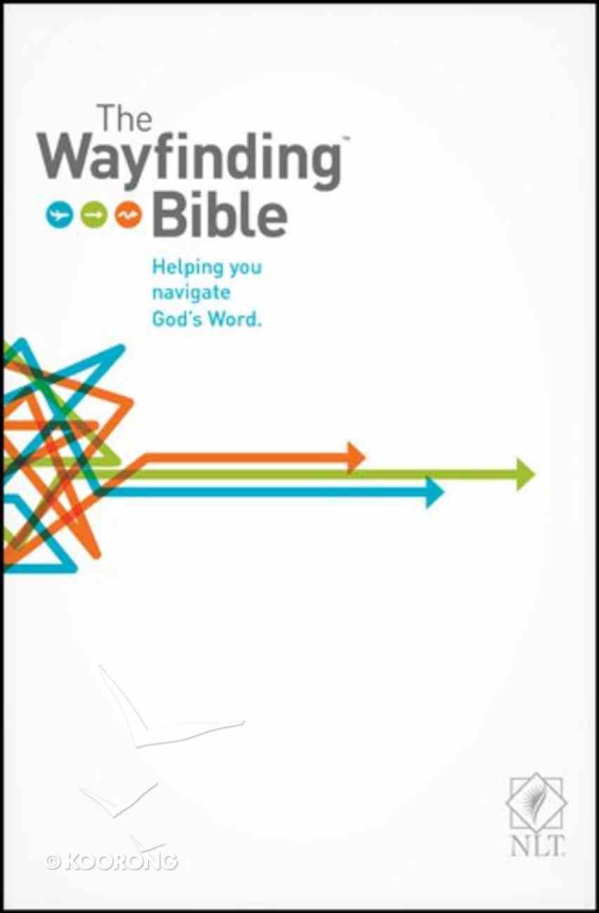 NLT Wayfinding Bible (Black Letter Edition) Paperback