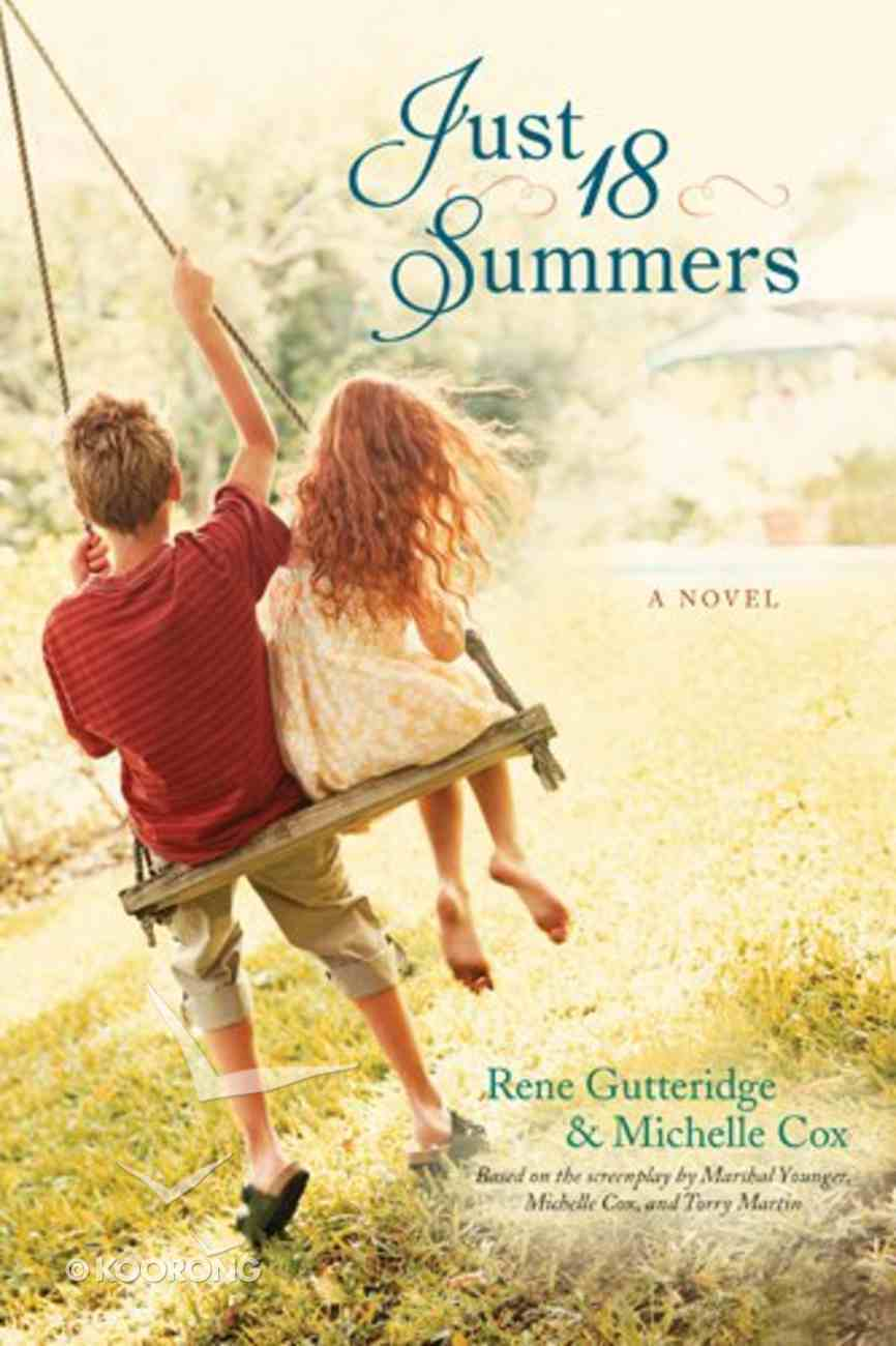 Just 18 Summers Paperback