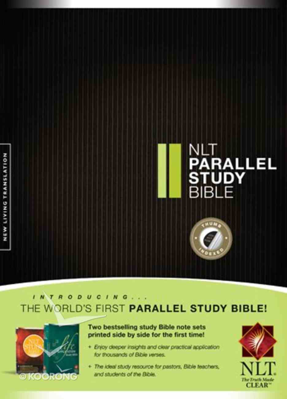 NLT Parallel Study Bible Indexed (Black Letter Edition) Hardback