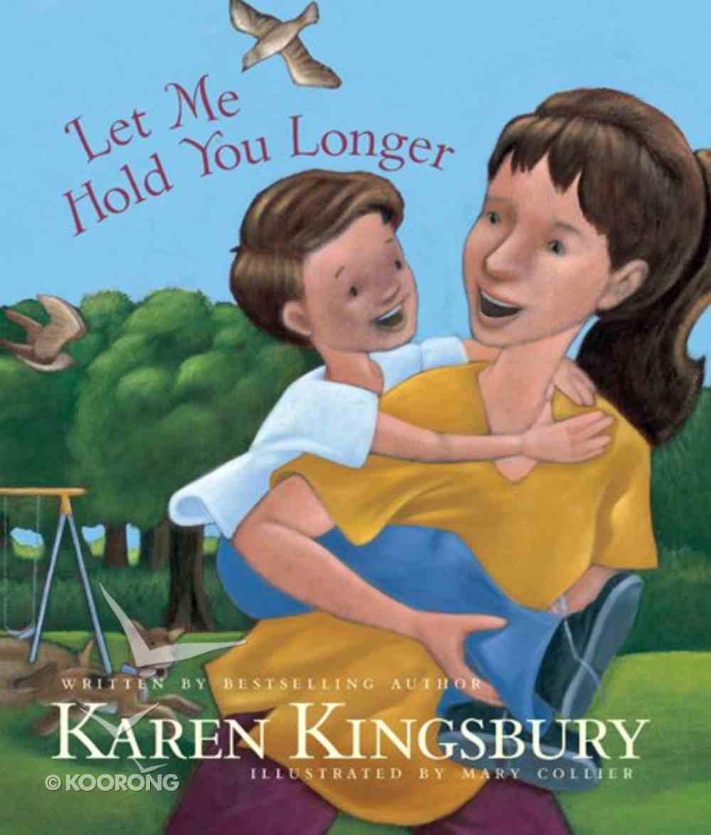 Let Me Hold You Longer Hardback
