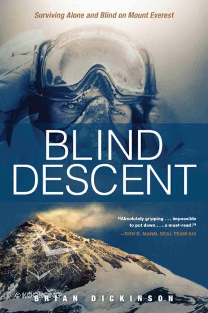 Blind Descent Paperback