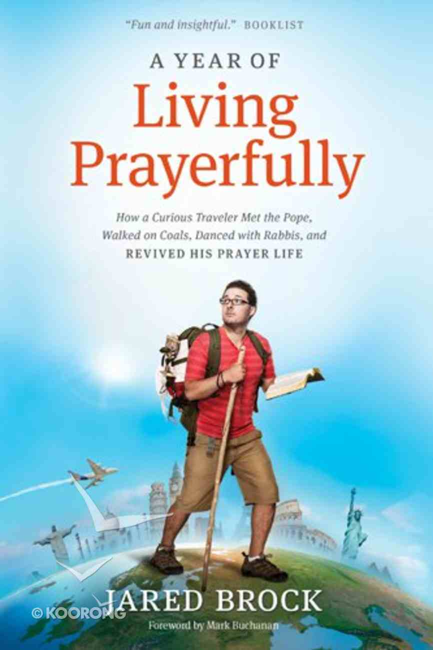 A Year of Living Prayerfully Hardback