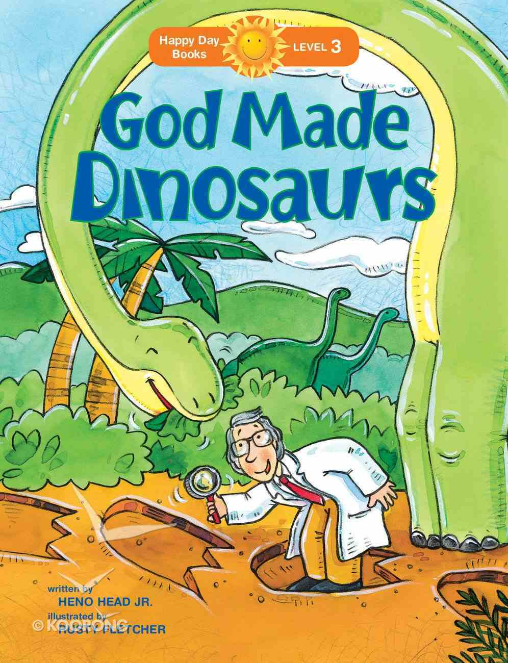 God Made Dinosaurs (Happy Day Level 3 Independent Readers Series) Paperback