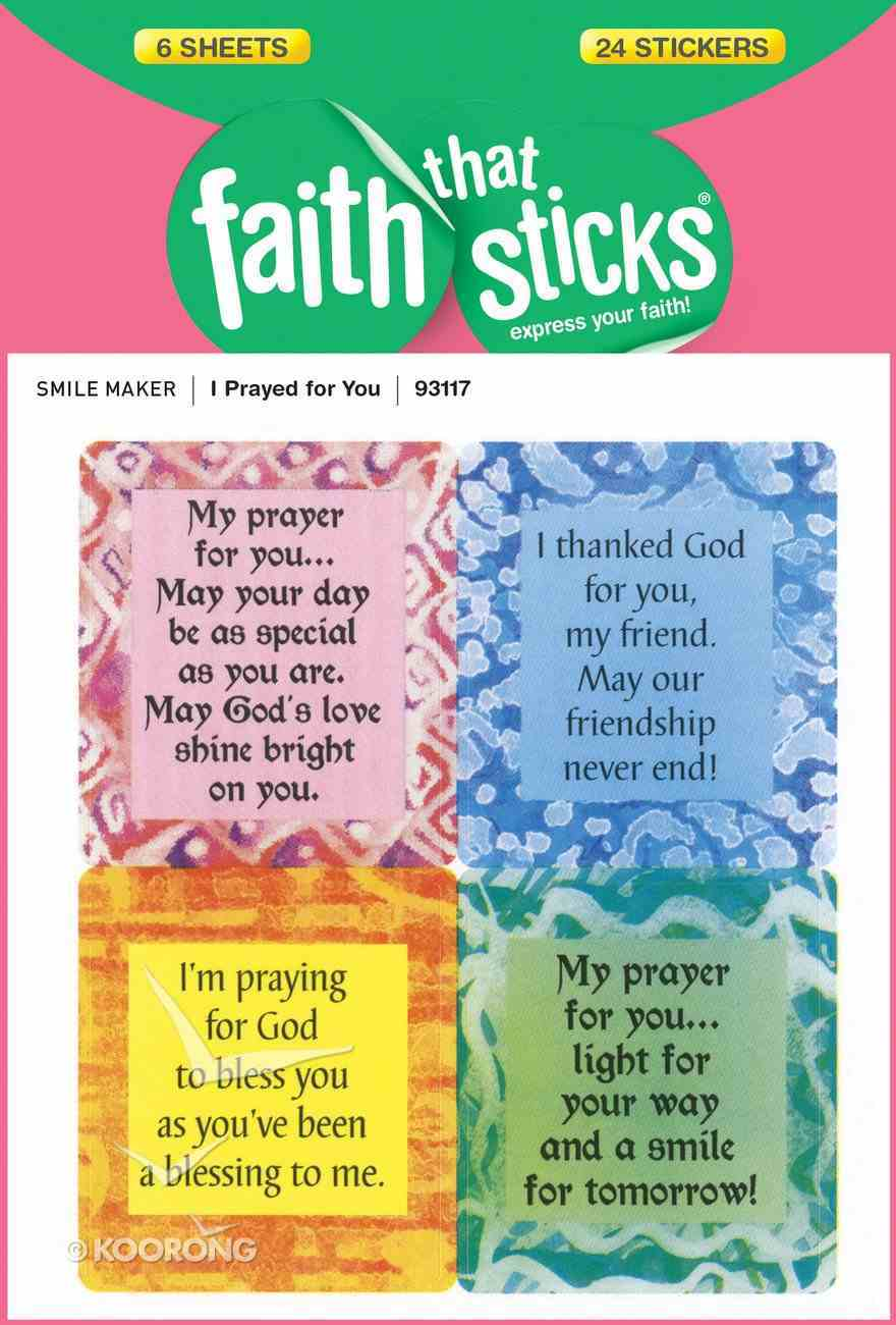 I Prayed For You (6 Sheets, 24 Stickers) (Stickers Faith That Sticks Series) Stickers