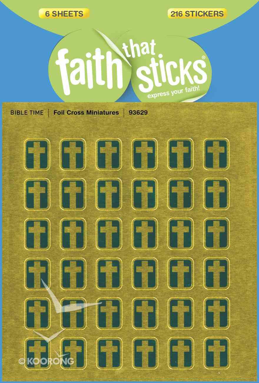 Foil Cross Miniatures (6 Sheets, 216 Stickers) (Stickers Faith That Sticks Series) Stickers