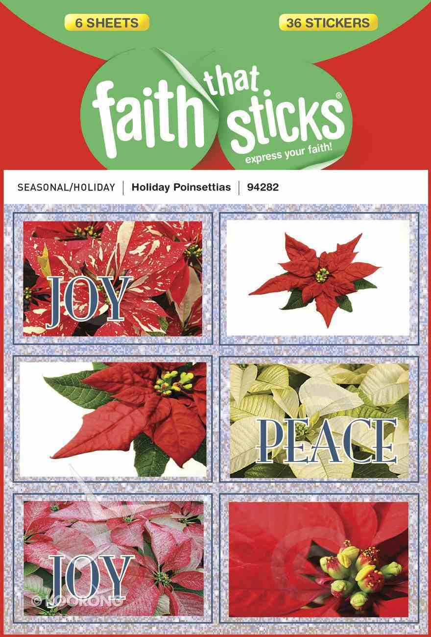 Holiday Poinsettias (6 Sheets, 36 Stickers) (Stickers Faith That Sticks Series) Stickers