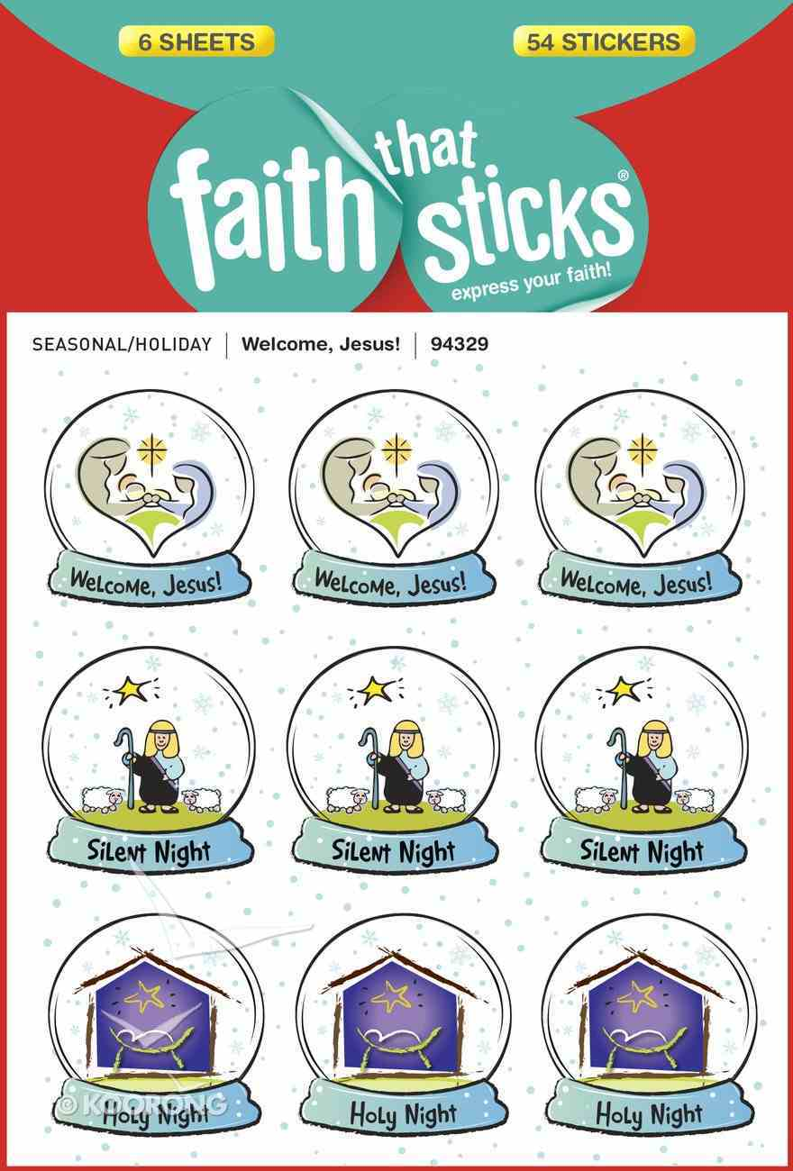 Welcome, Jesus! (6 Sheets, 54 Stickers) (Stickers Faith That Sticks Series) Stickers