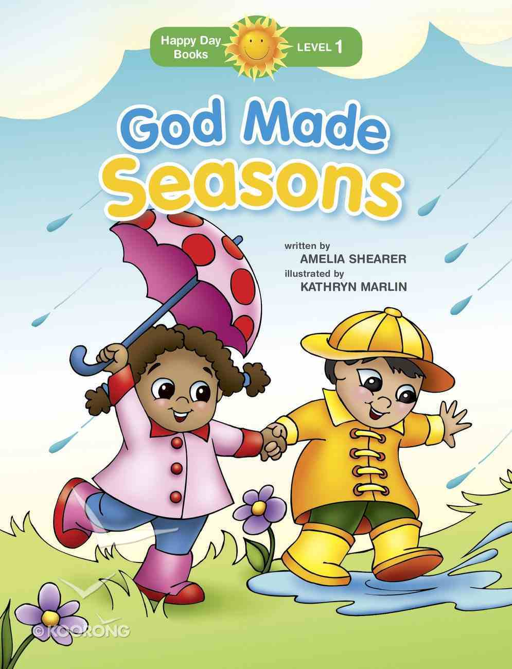 God Made Seasons (Happy Day Level 1 Pre-readers Series) Paperback