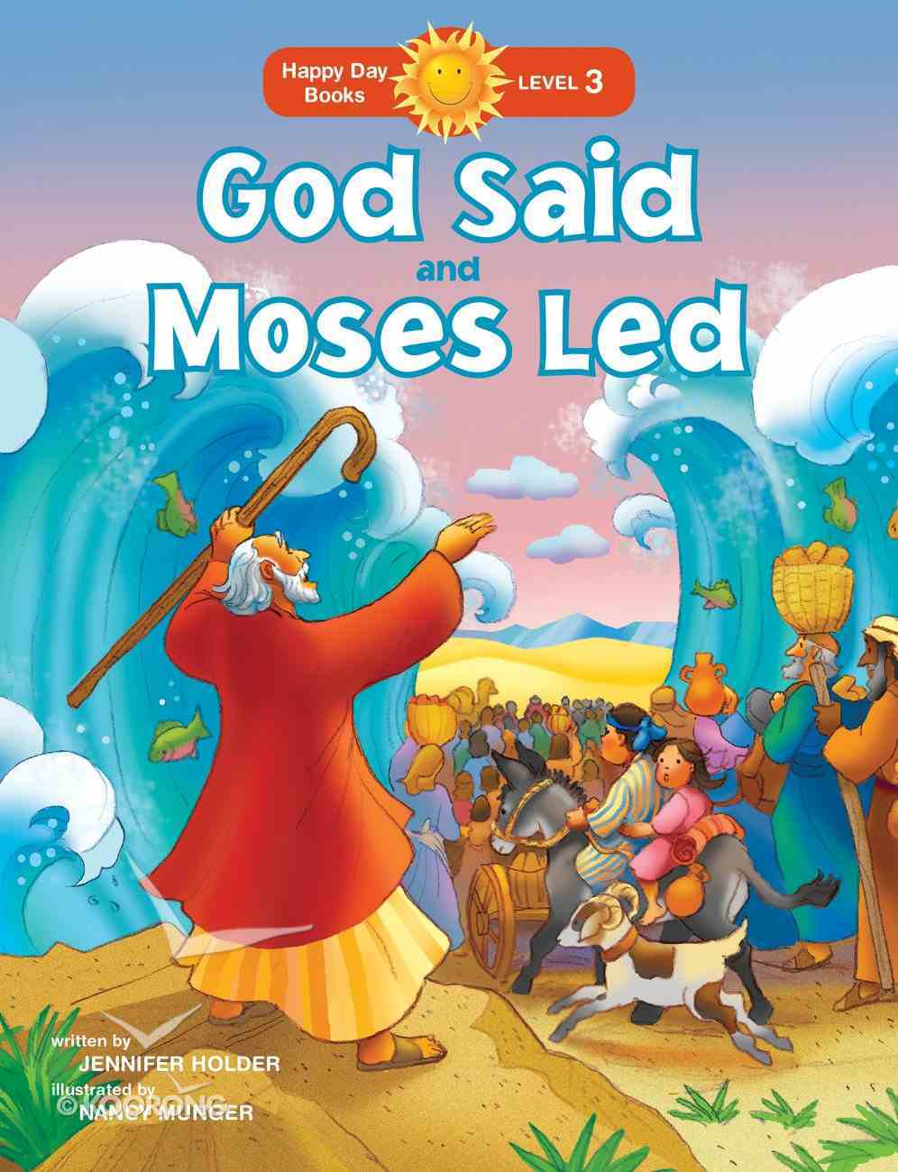 God Said and Moses Led (Happy Day: Bible Stories Series) Paperback