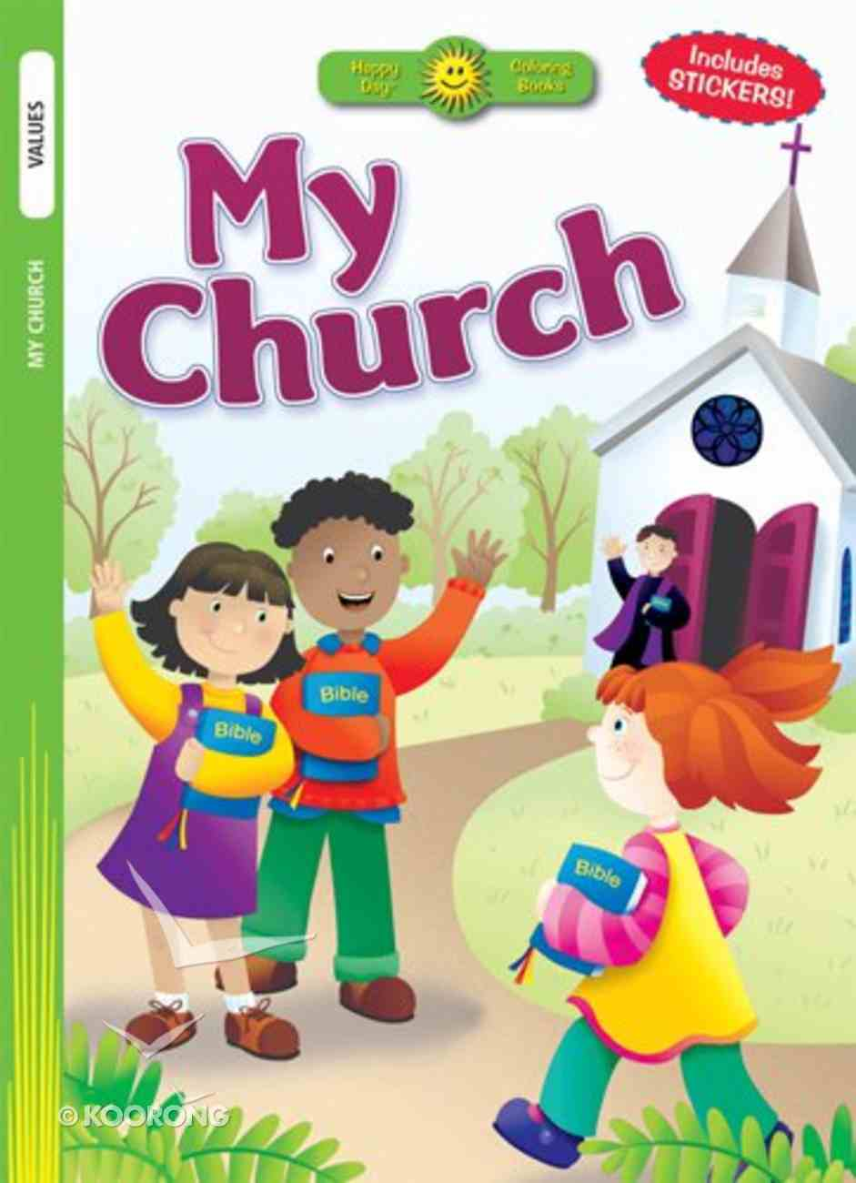 My Church (Includes Stickers) (Happy Day Colouring & Activity Series) Paperback