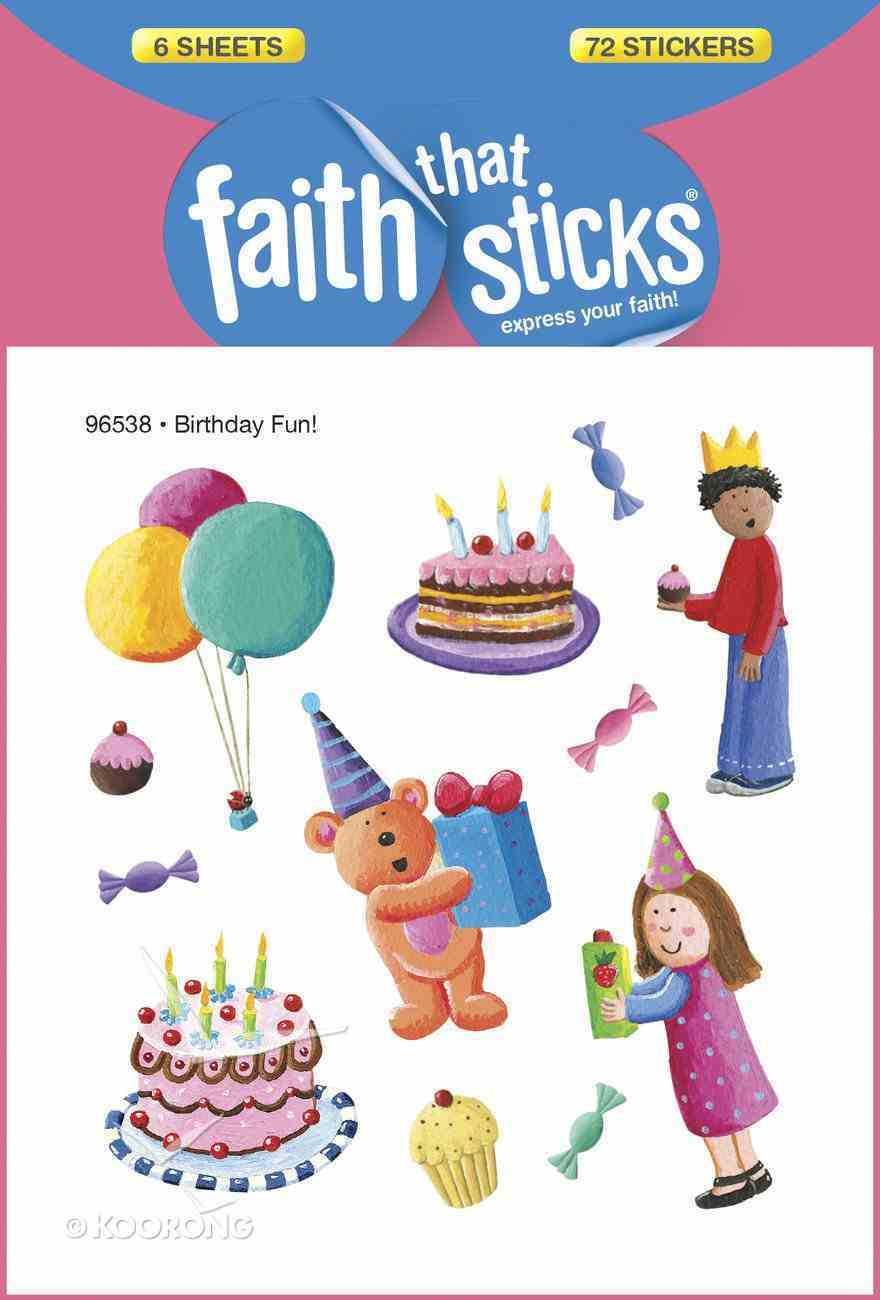 Birthday Fun! (6 Sheets, 72 Stickers) (Stickers Faith That Sticks Series) Stickers