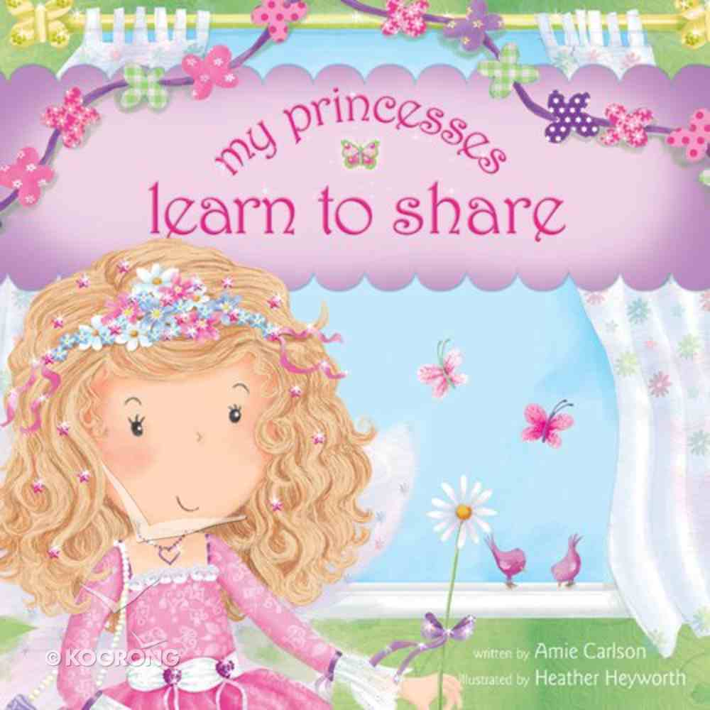 My Princesses Learn to Share Hardback