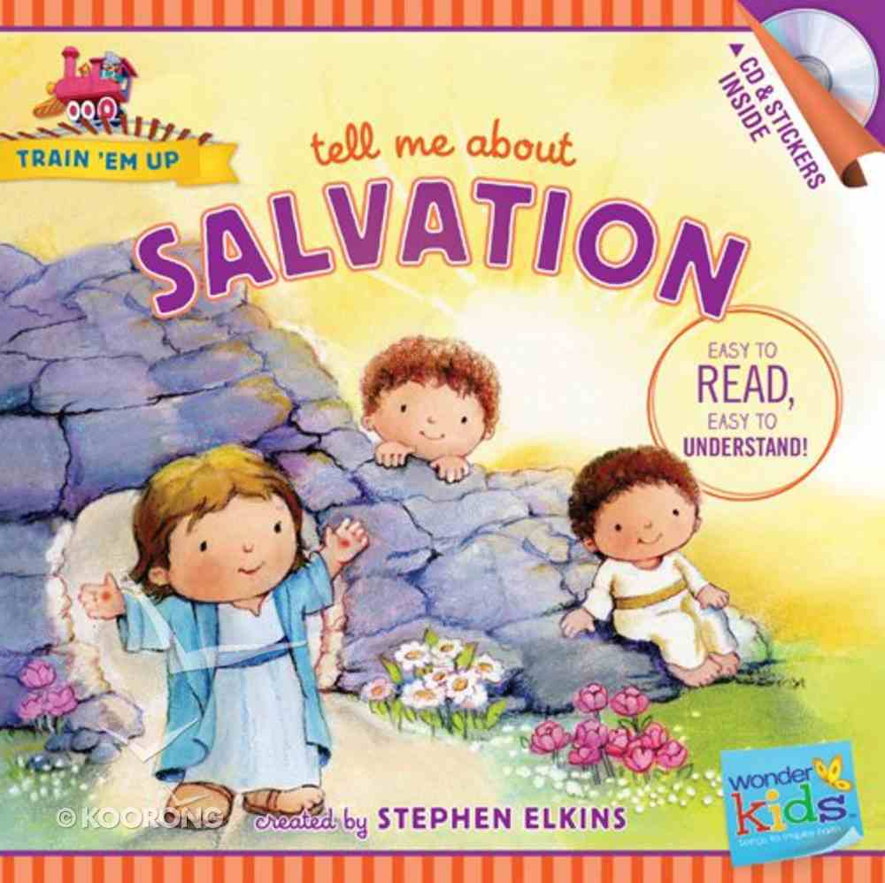 Tell Me About Salvation (Includes CD & Stickers) (Wonder Kids: Train 'Em Up Series) Paperback