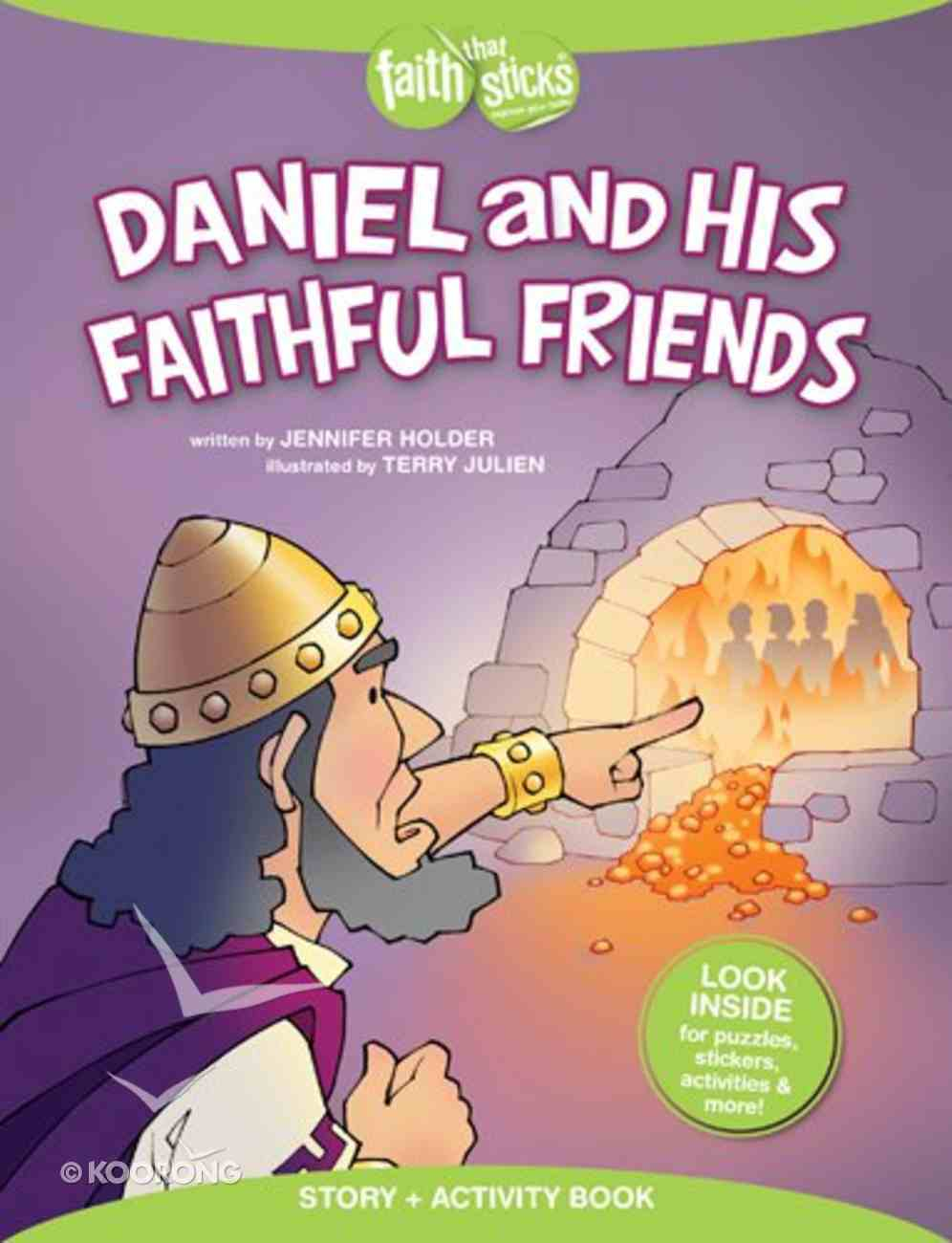 Daniel and His Faithful Friends (Incl. Stickers & Puzzles) (Faith That Sticks Story & Activity Book Series) Paperback