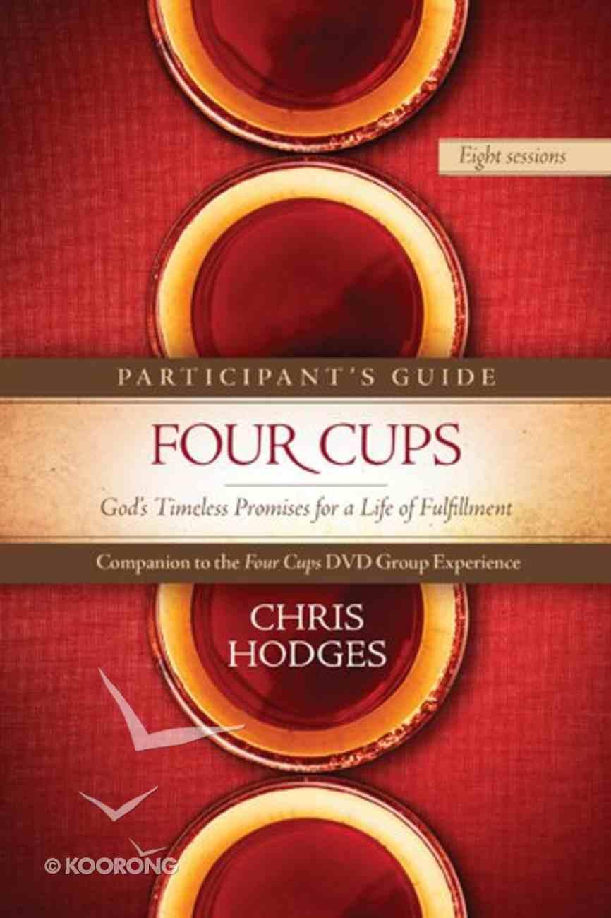 Four Cups (Participant's Guide) Paperback