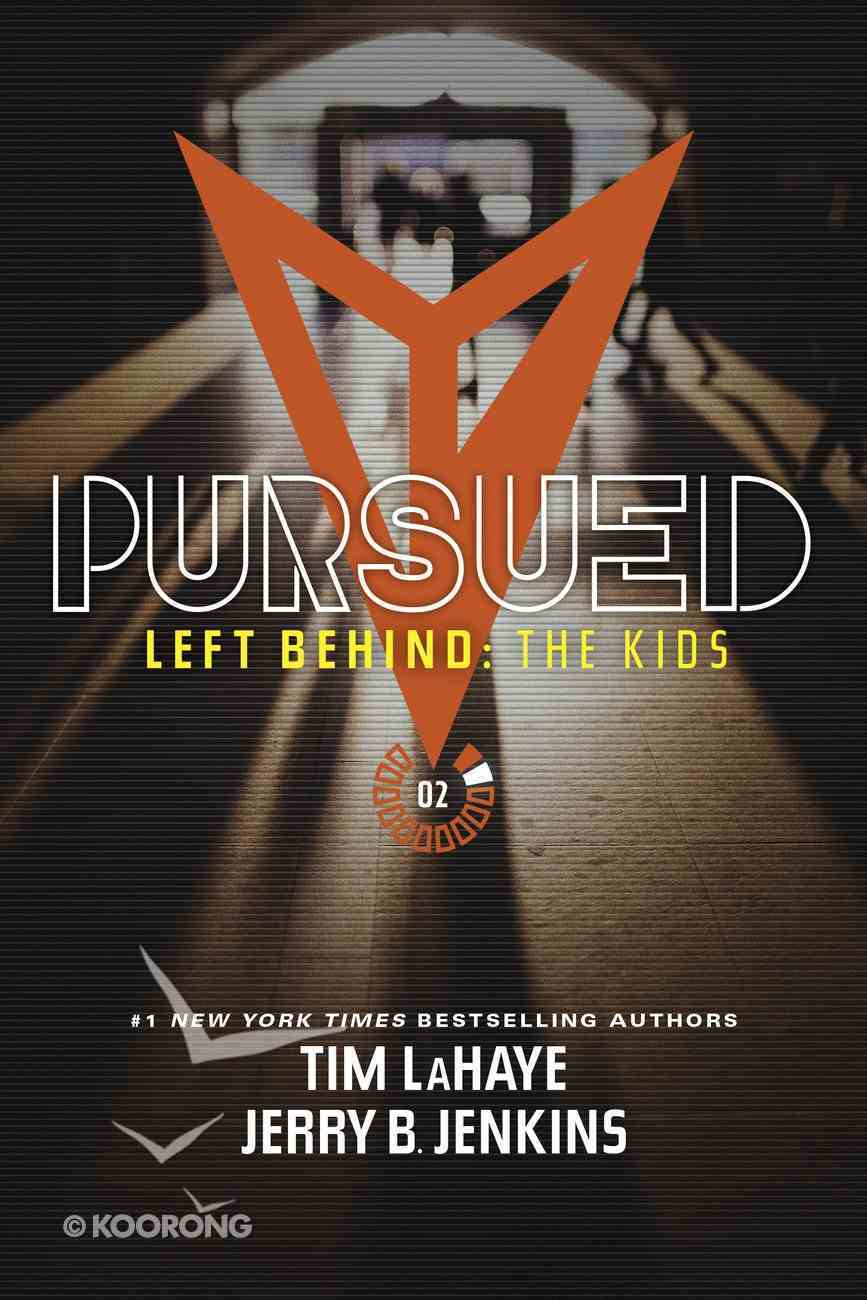 Pursued (Left Behind: The Young Trib Force Series) Paperback