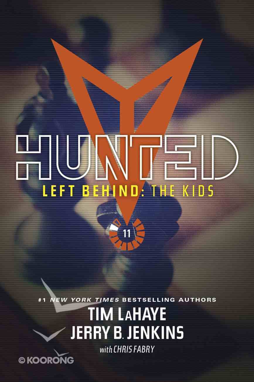 Hunted (#11 in Left Behind: The Young Trib Force Series) Paperback