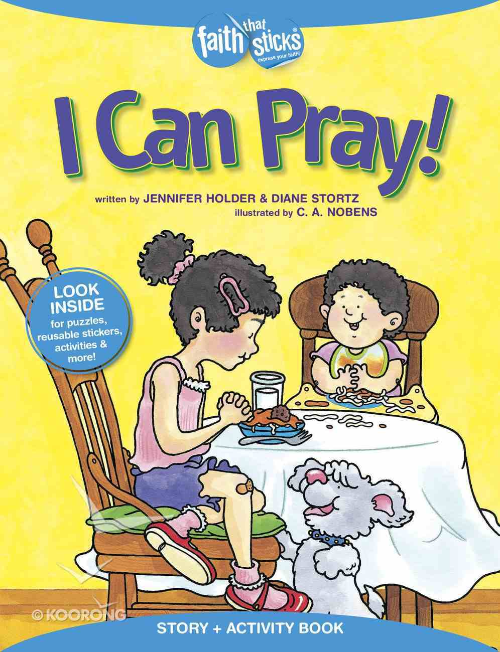 I Can Pray! (Incl. Stickers & Puzzles) (Faith That Sticks Story & Activity Book Series) Paperback