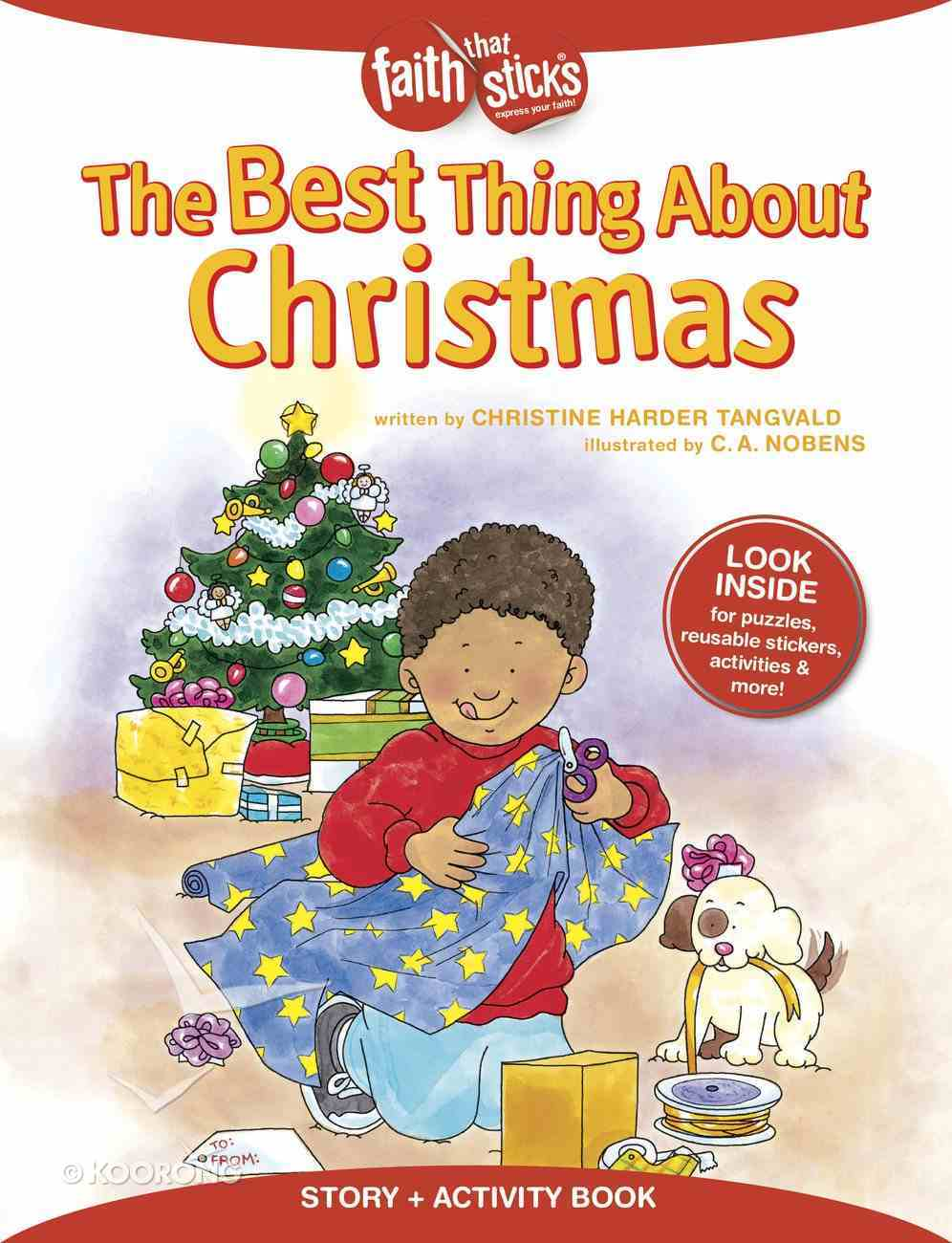 The Best Thing About Christmas (Incl. Stickers & Puzzles) (Faith That Sticks Story & Activity Book Series) Paperback