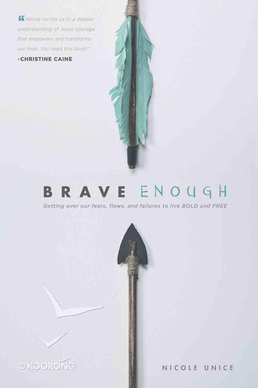Brave Enough Paperback