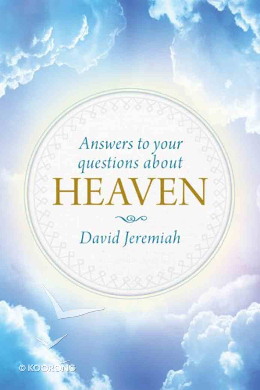 Answers to Your Questions About Heaven Hardback