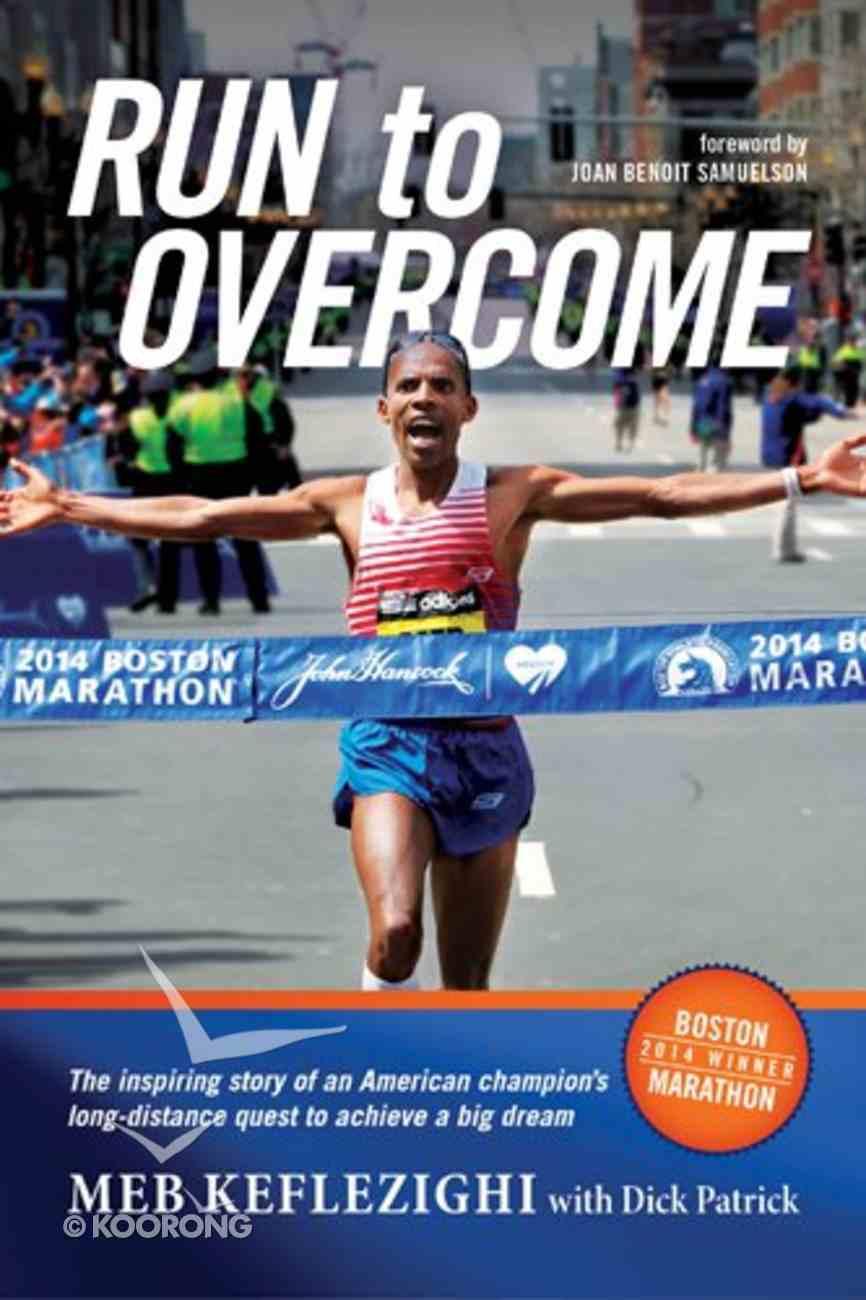 Run to Overcome Paperback