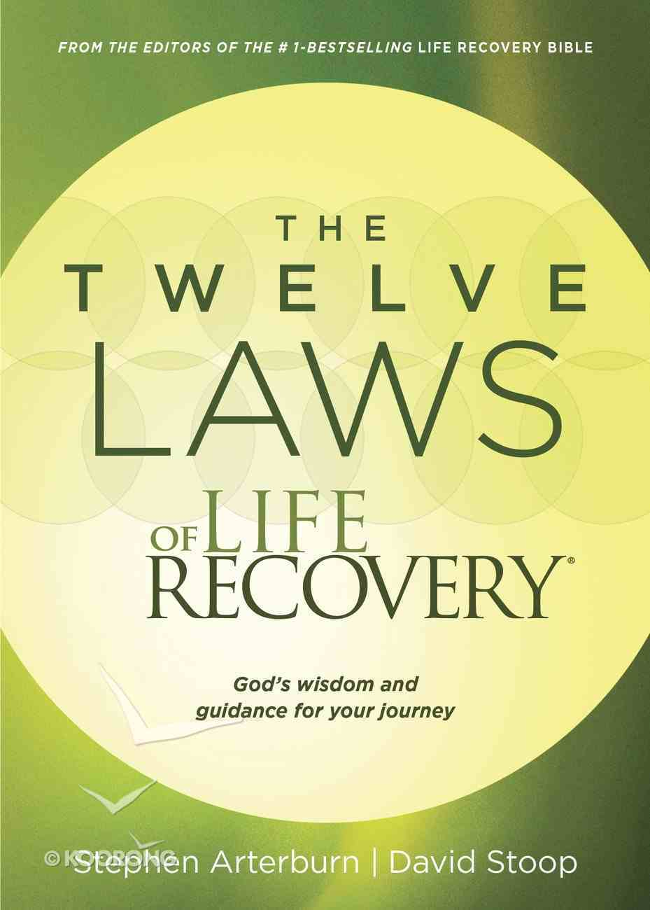 The Twelve Laws of Life Recovery Paperback