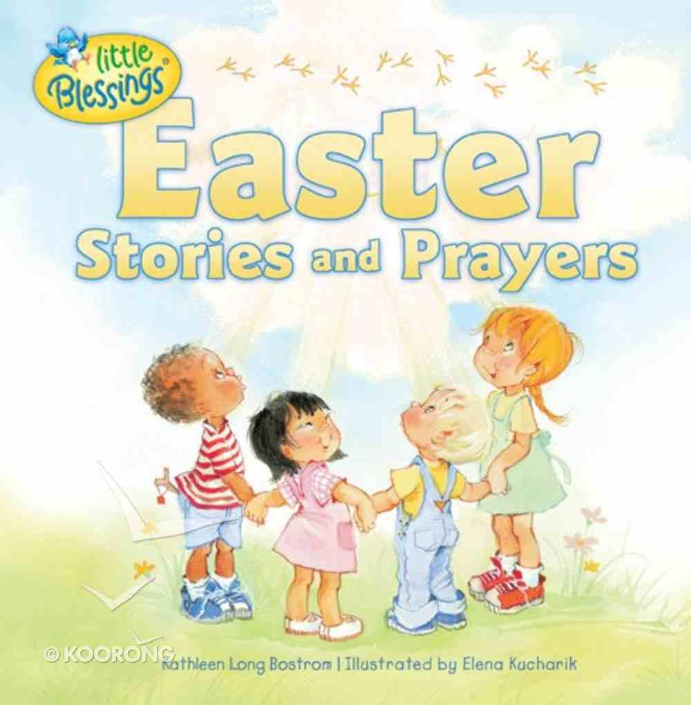 Easter Stories and Prayers (Little Blessings Series) Hardback