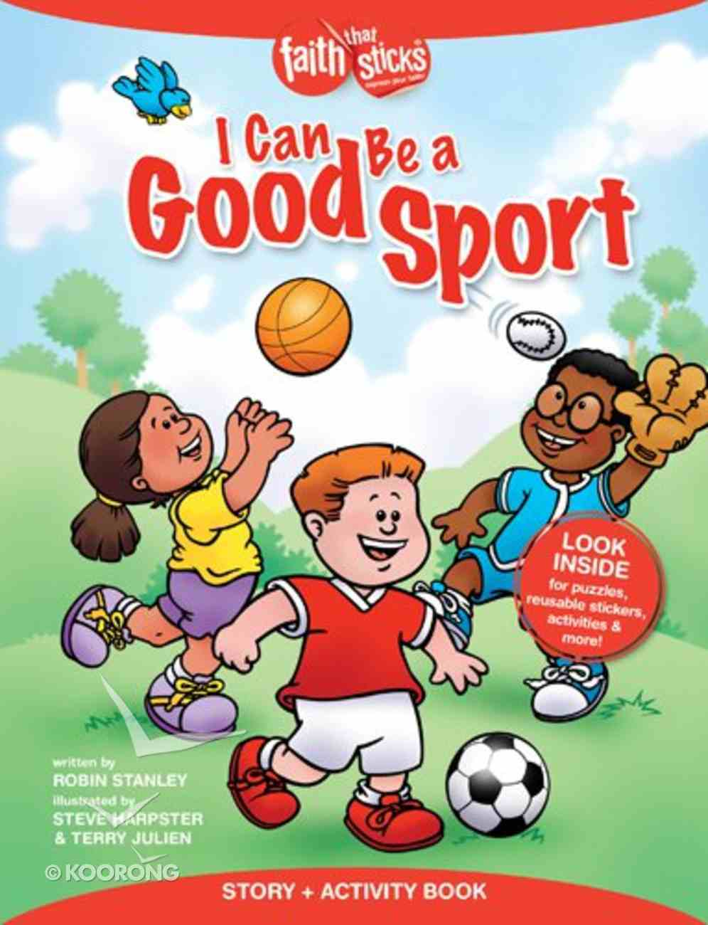 I Can Be a Good Sport (Incl. Stickers & Puzzles) (Faith That Sticks Story & Activity Book Series) Paperback