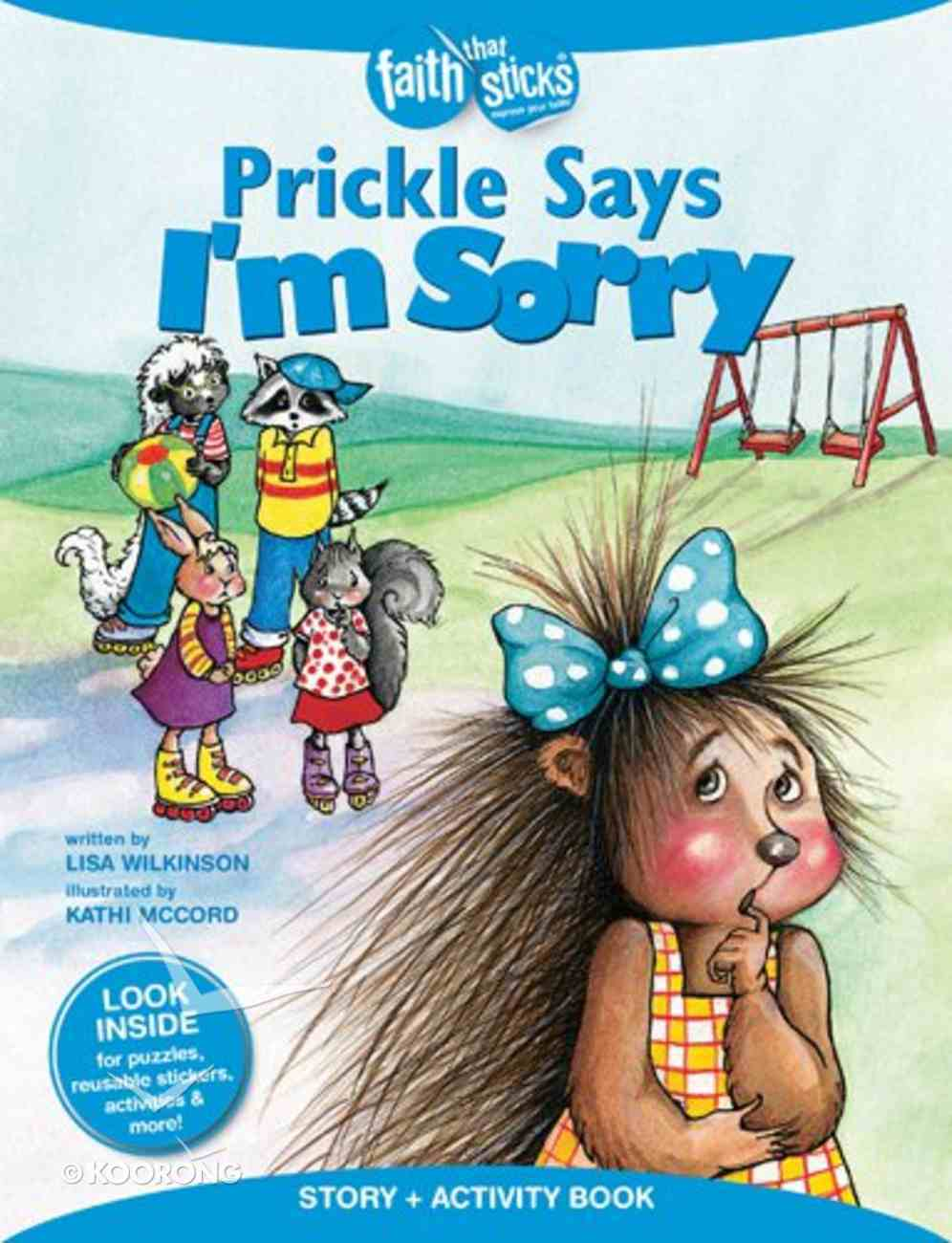 Prickle Says I'm Sorry (Incl. Stickers & Puzzles) (Faith That Sticks Story & Activity Book Series) Paperback