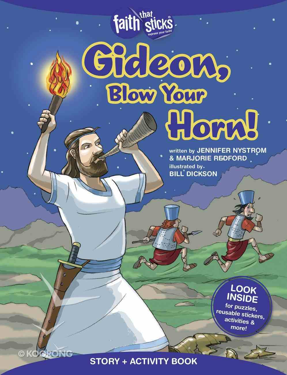 Gideon, Blow Your Horn! (Incl. Stickers & Puzzles) (Faith That Sticks Story & Activity Book Series) Paperback