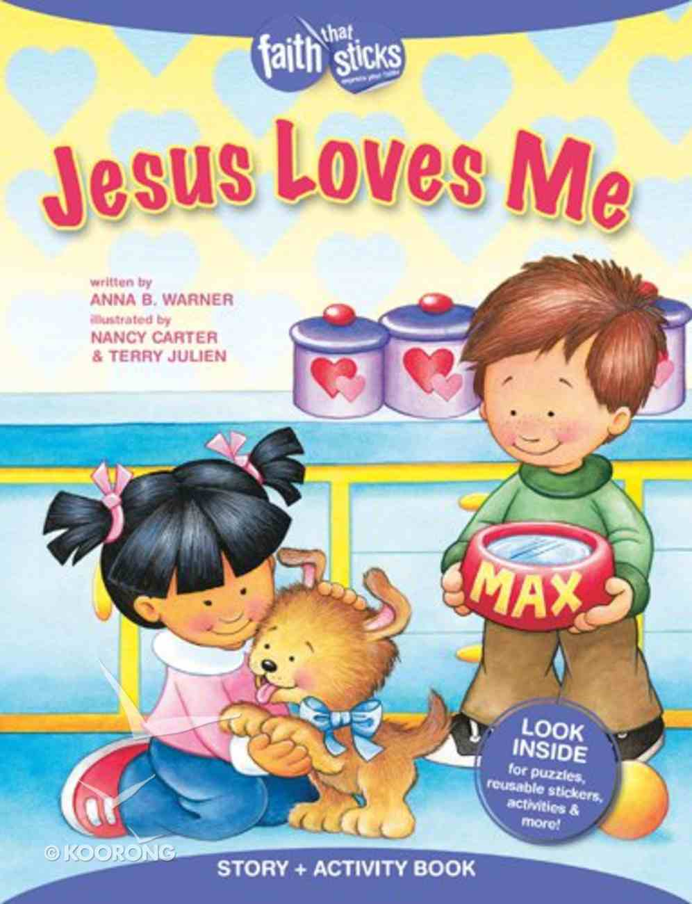 Jesus Loves Me (Reusuable Stickers) (Faith That Sticks Story & Activity Book Series) Paperback