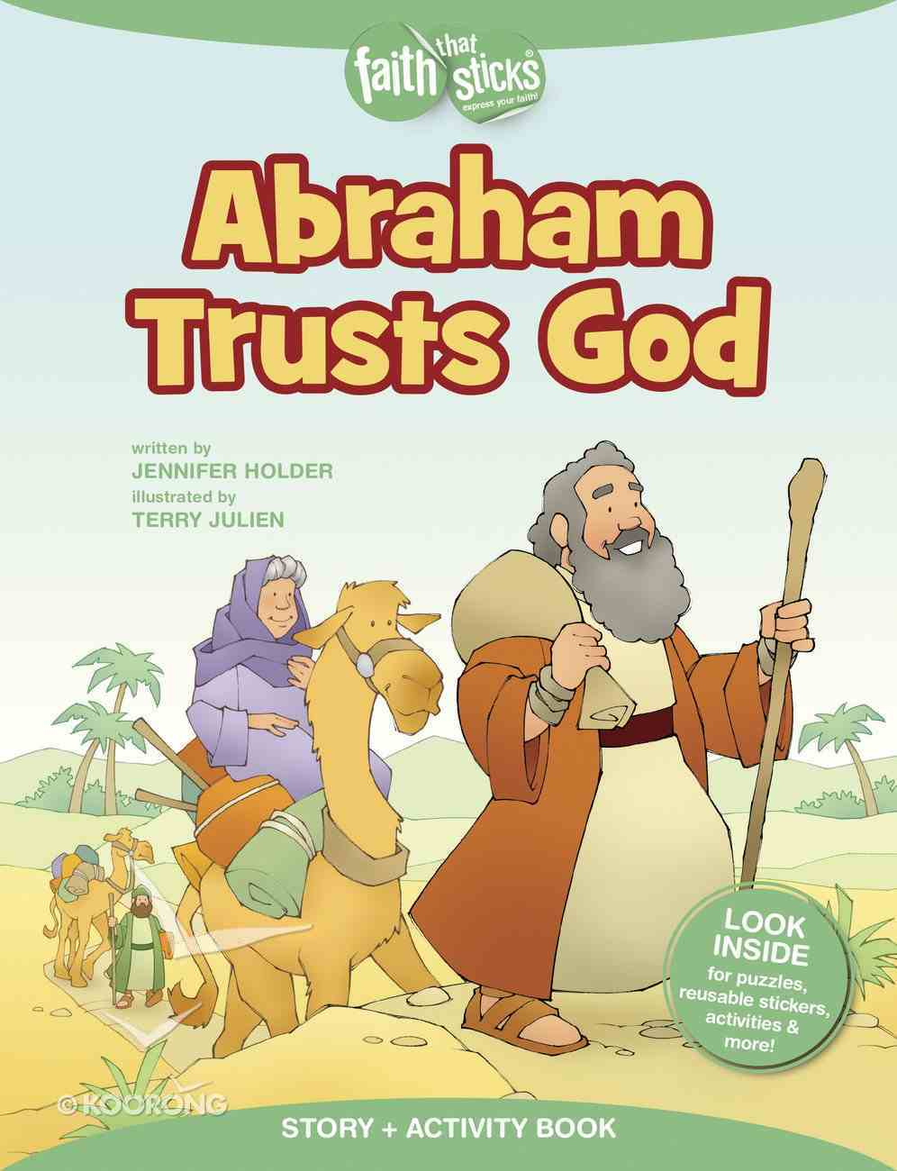 Abraham Trusts God (Incl. Stickers & Puzzles) (Faith That Sticks Story & Activity Book Series) Paperback