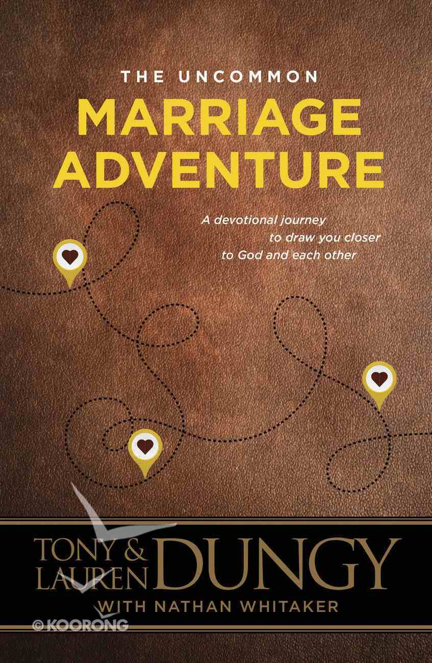The Uncommon Marriage Adventure Paperback