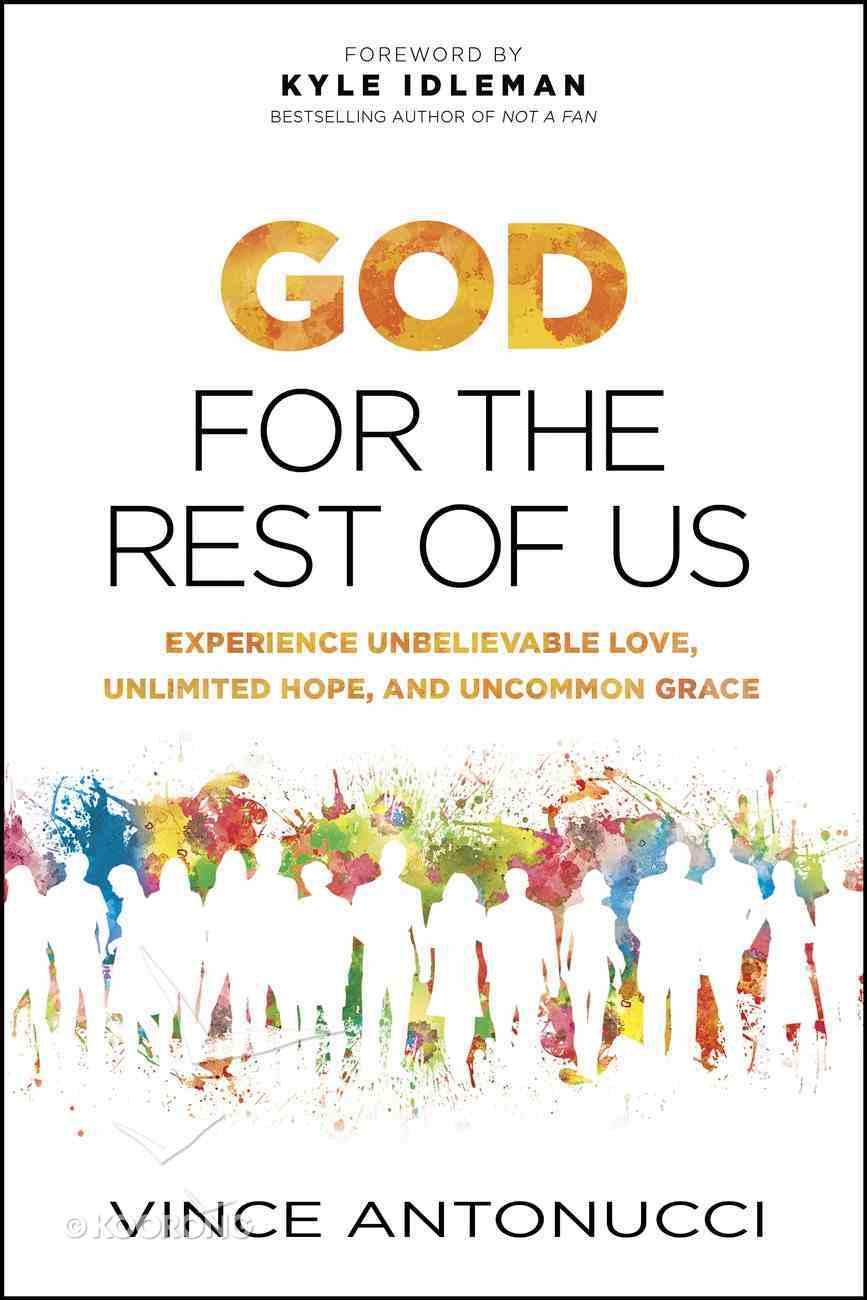 God For the Rest of Us Paperback