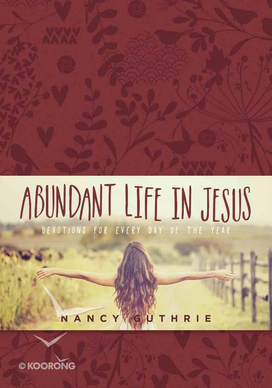 Abundant Life in Jesus Imitation Leather