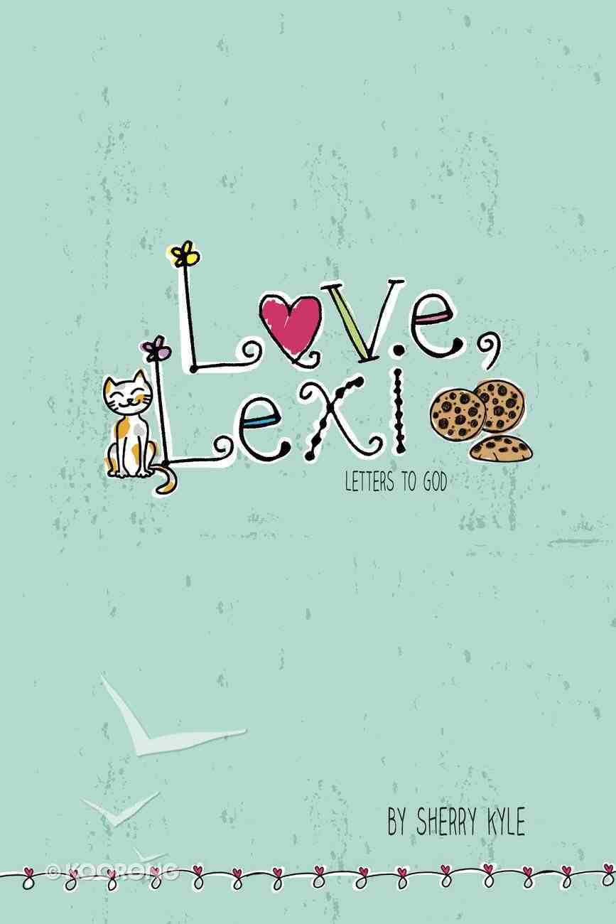 Love, Lexi Paperback