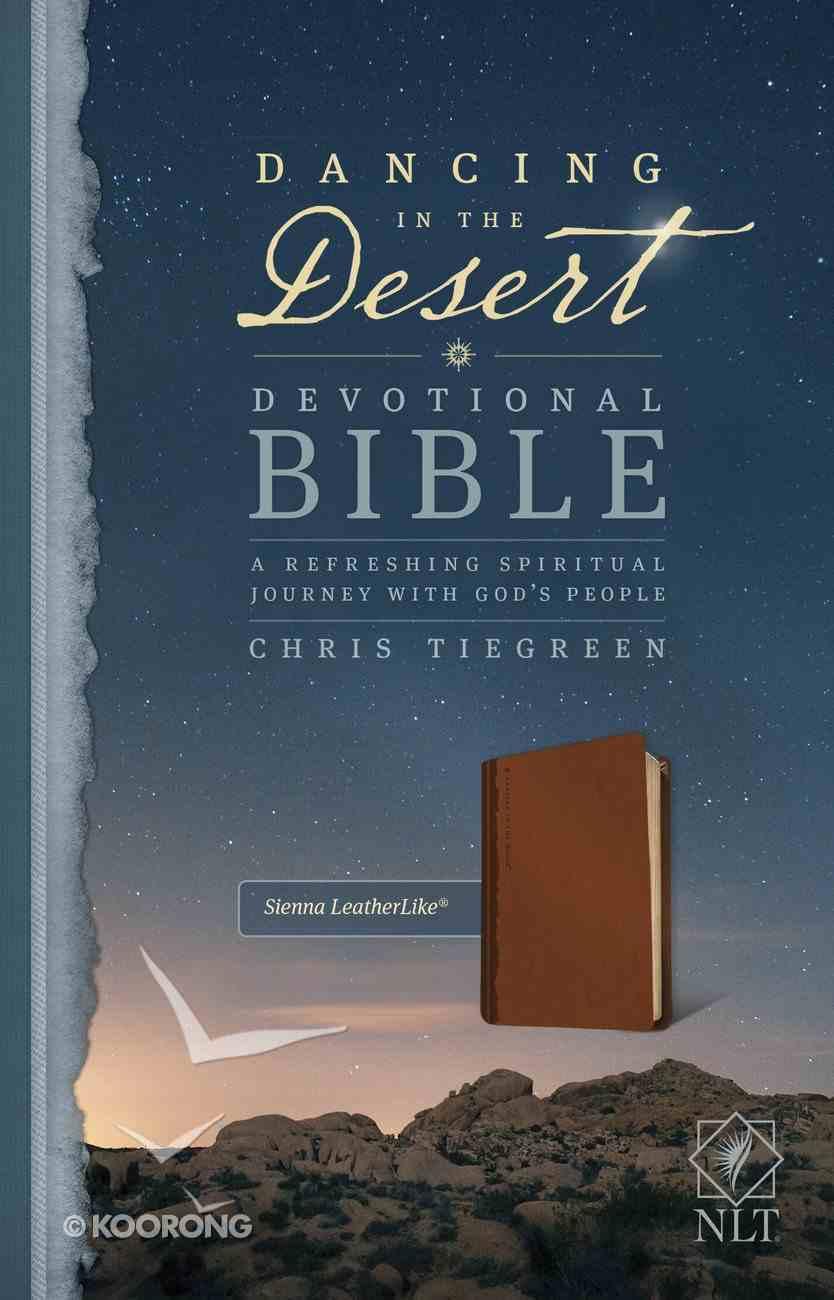 NLT Dancing in the Desert Devotional Bible Sienna (Black Letter Edition) Imitation Leather