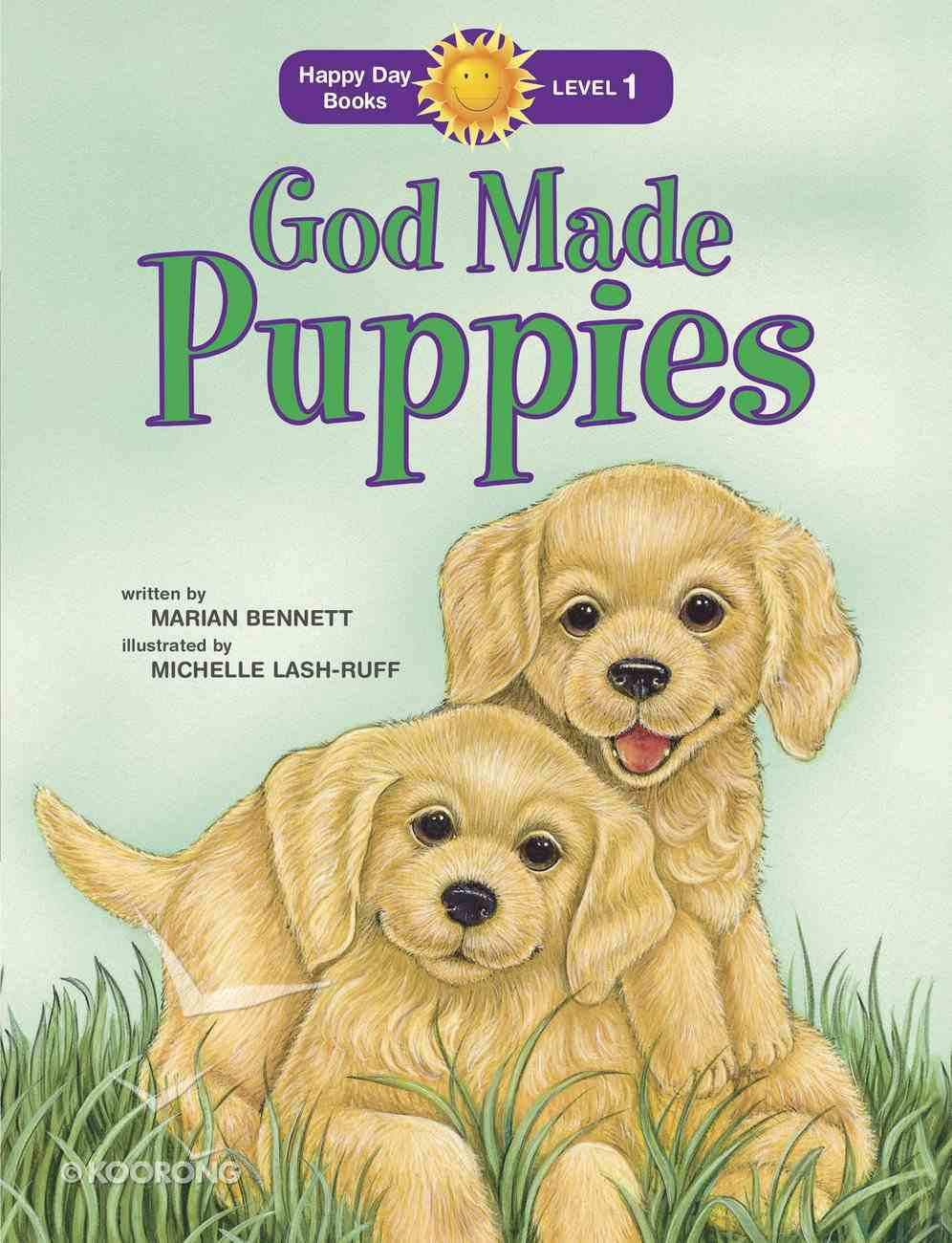 God Made Puppies (Happy Day Level 1 Pre-readers Series) Paperback