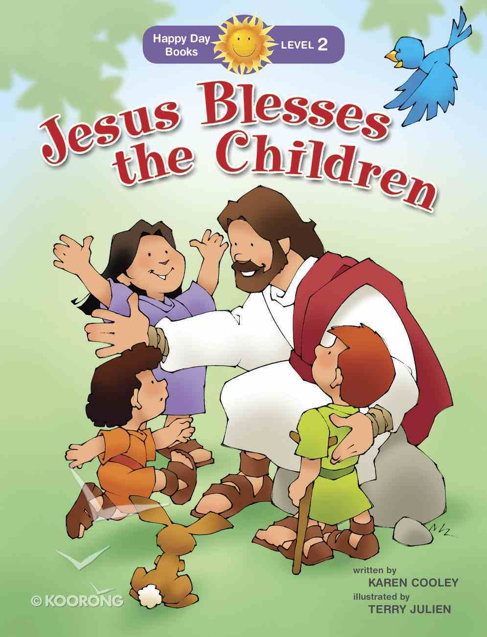 Jesus Blesses the Children (Happy Day Level 2 Beginning Readers Series) Paperback