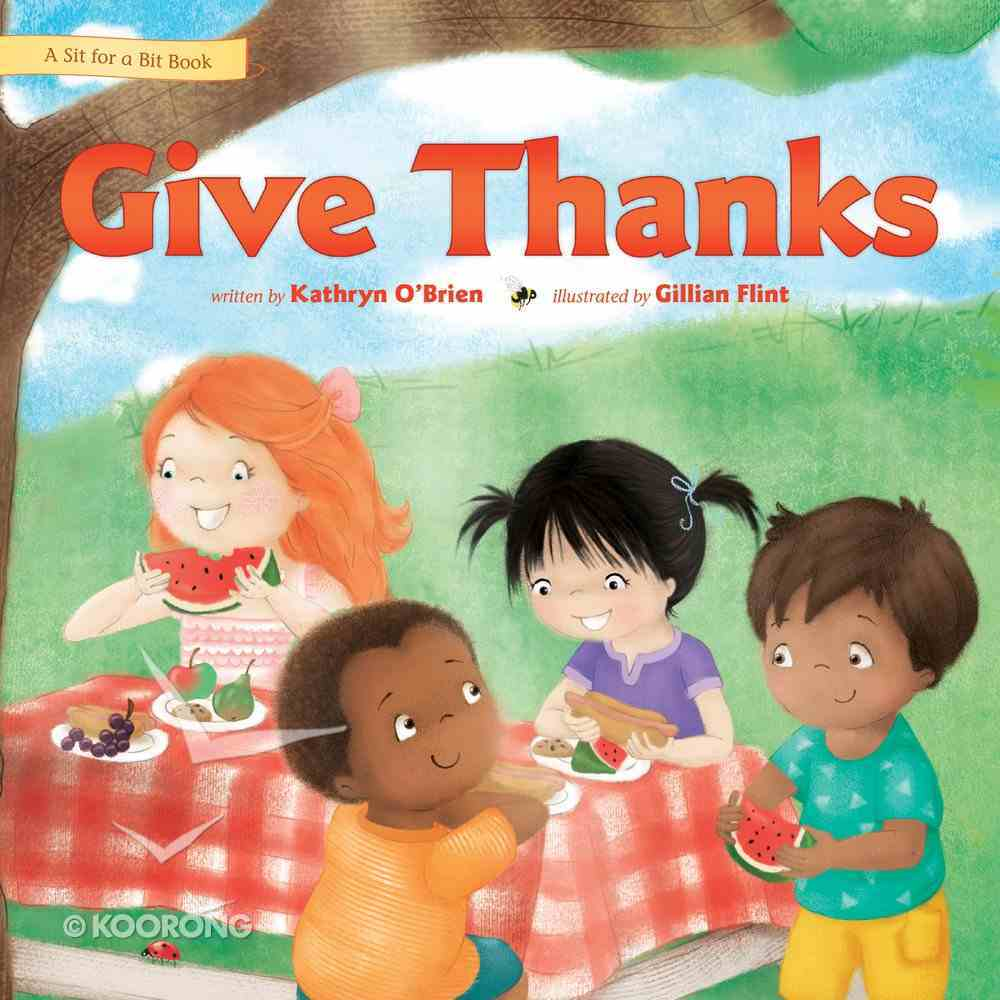 Give Thanks (Sit For A Bit Series) Hardback