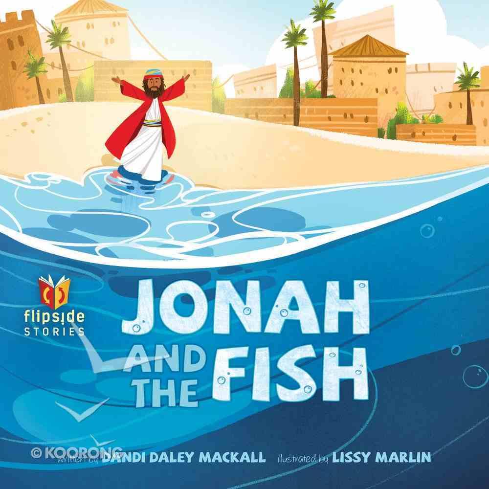 Jonah and the Fish (Flipside Stories Series) Hardback