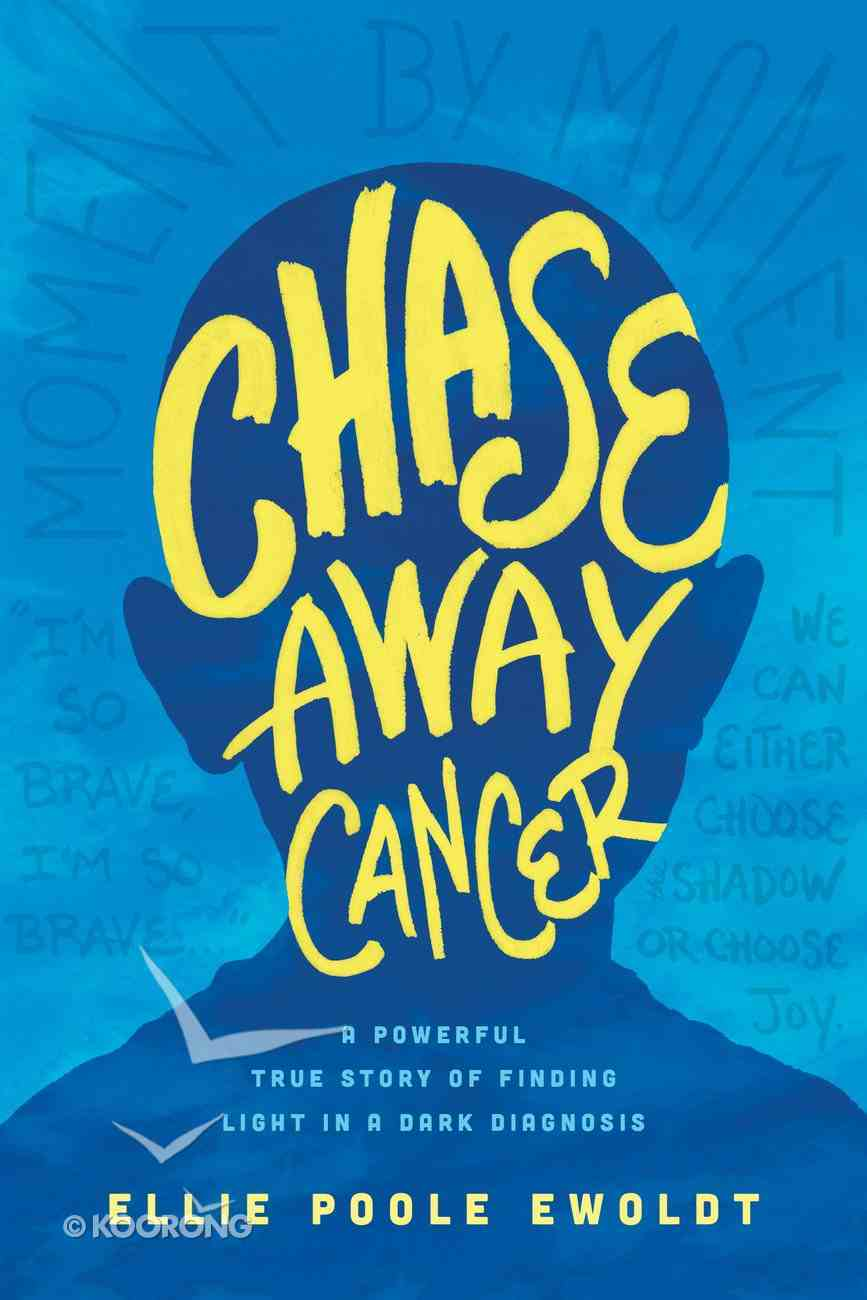 Chase Away Cancer Paperback