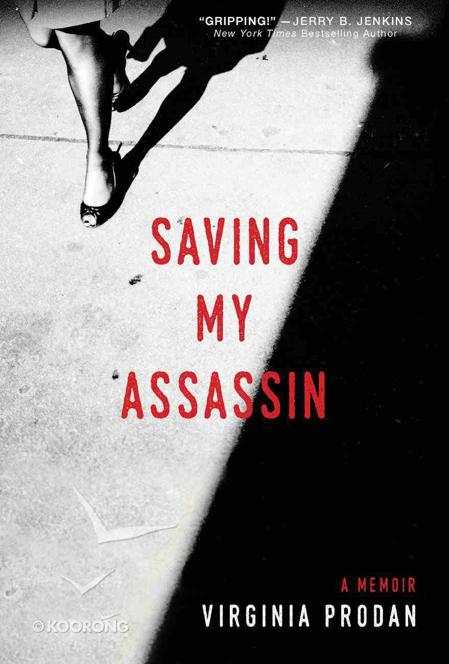 Saving My Assassin Hardback