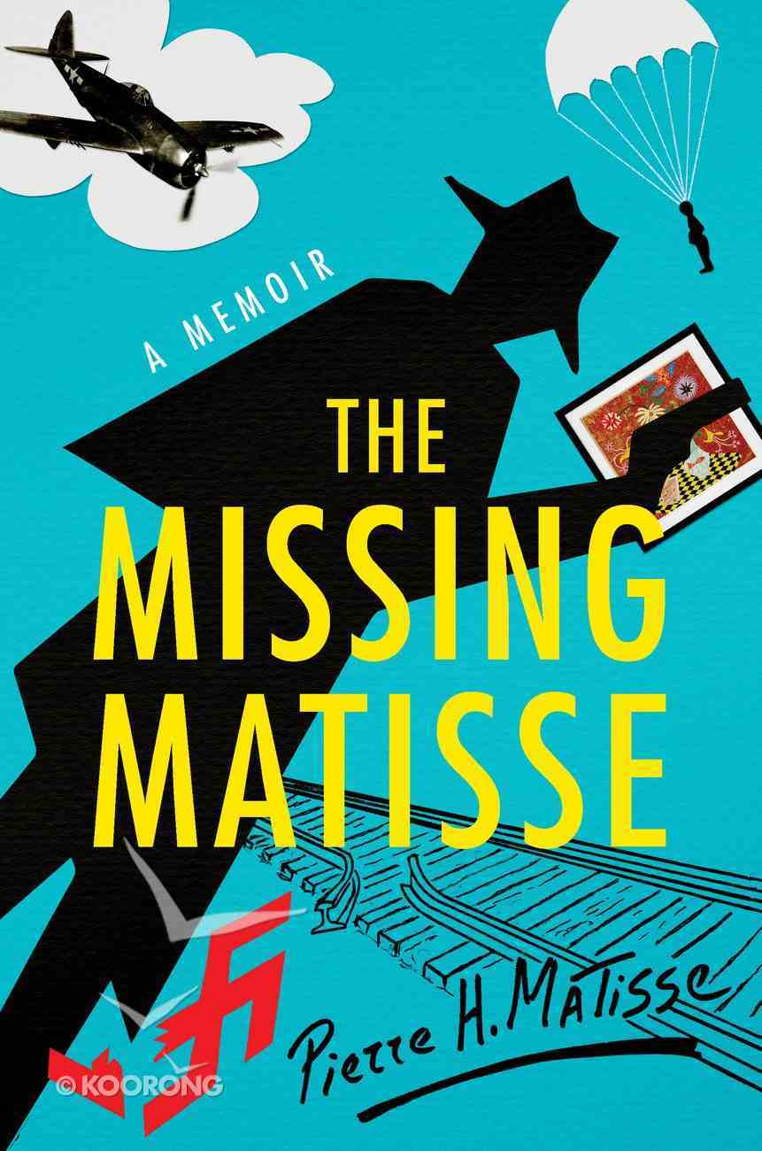 The Missing Matisse Hardback